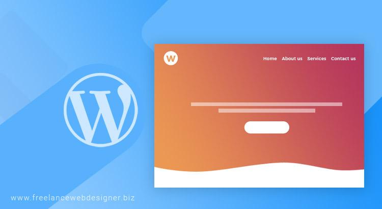 Wordpress Web Design Services Why Hire A Company In India Freelancewebdesigner